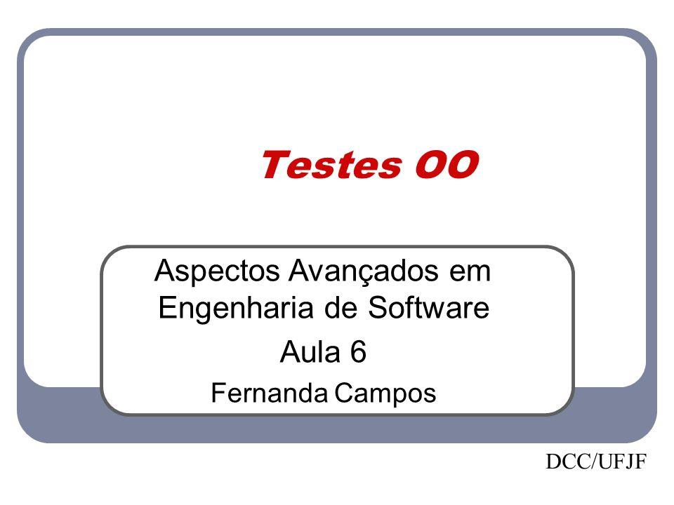 Teste OO O processo de teste de software OO apresenta algumas vantagens em relação ao procedural, entre as quais cita-se: Métodos e interfaces de classes são explicitamente definidos; Menos casos de testes para cobertura do software; Reutilização de casos de teste devido à presença da característica de herança.