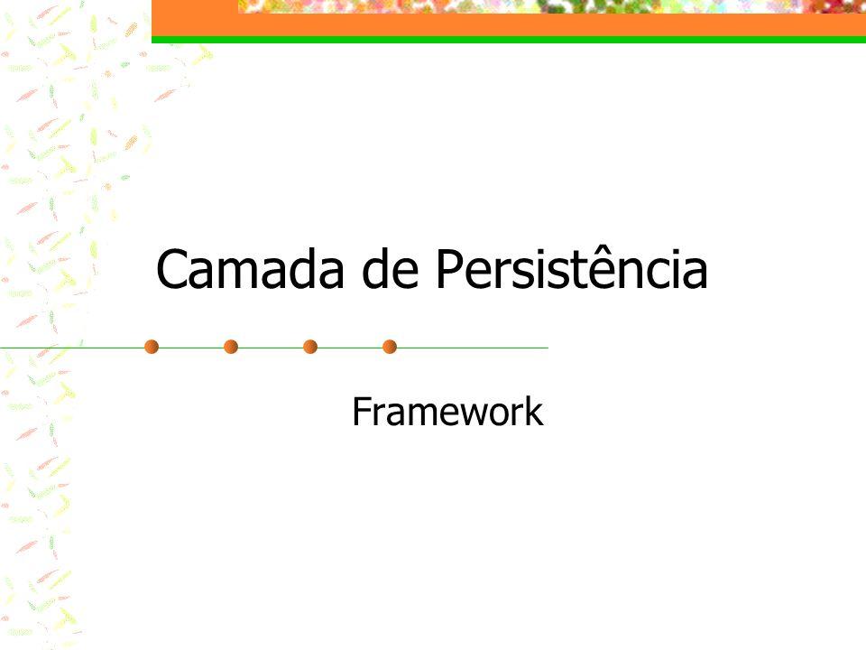 Camada de Persistência Framework