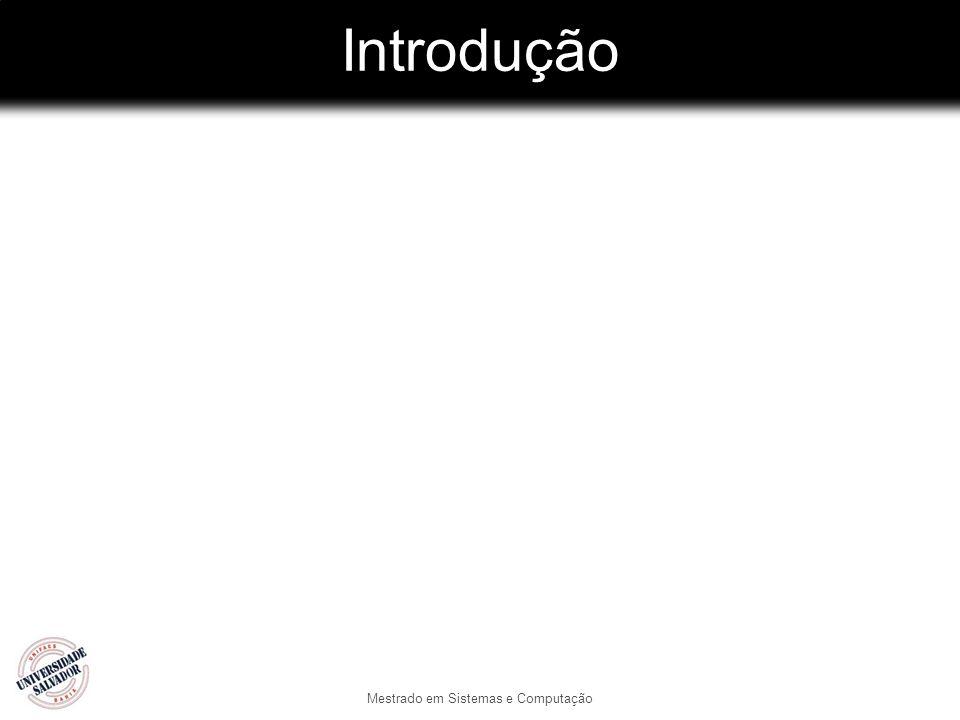 Introdução Mestrado em Sistemas e Computação