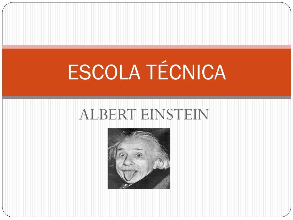 ALBERT EINSTEIN ESCOLA TÉCNICA