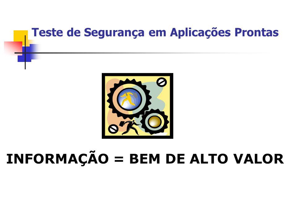 INFORMAÇÃO = BEM DE ALTO VALOR