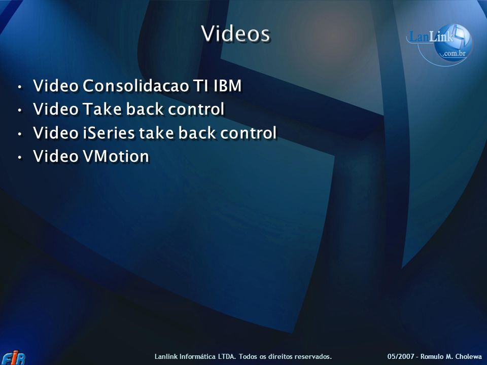 Video Consolidacao TI IBMVideo Consolidacao TI IBM Video Take back controlVideo Take back control Video iSeries take back controlVideo iSeries take ba