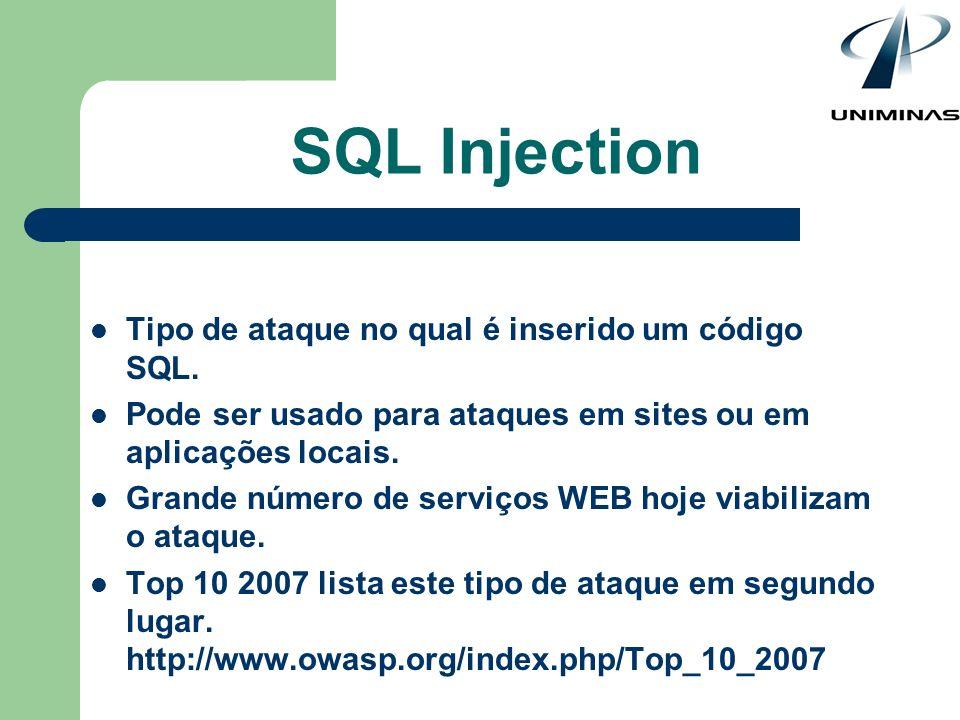 Tipo de ataque no qual é inserido um código SQL. Pode ser usado para ataques em sites ou em aplicações locais. Grande número de serviços WEB hoje viab