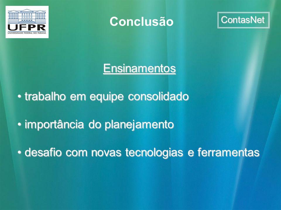 ContasNet Conclusão Ensinamentos trabalho em equipe consolidado trabalho em equipe consolidado importância do planejamento importância do planejamento