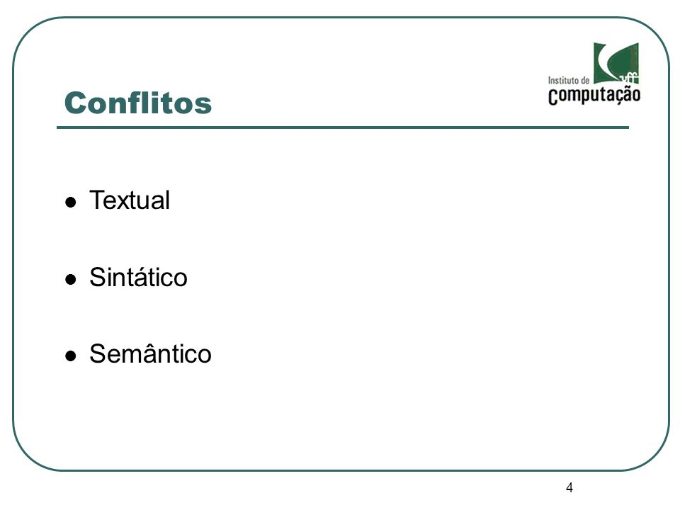 4 Conflitos Textual Sintático Semântico
