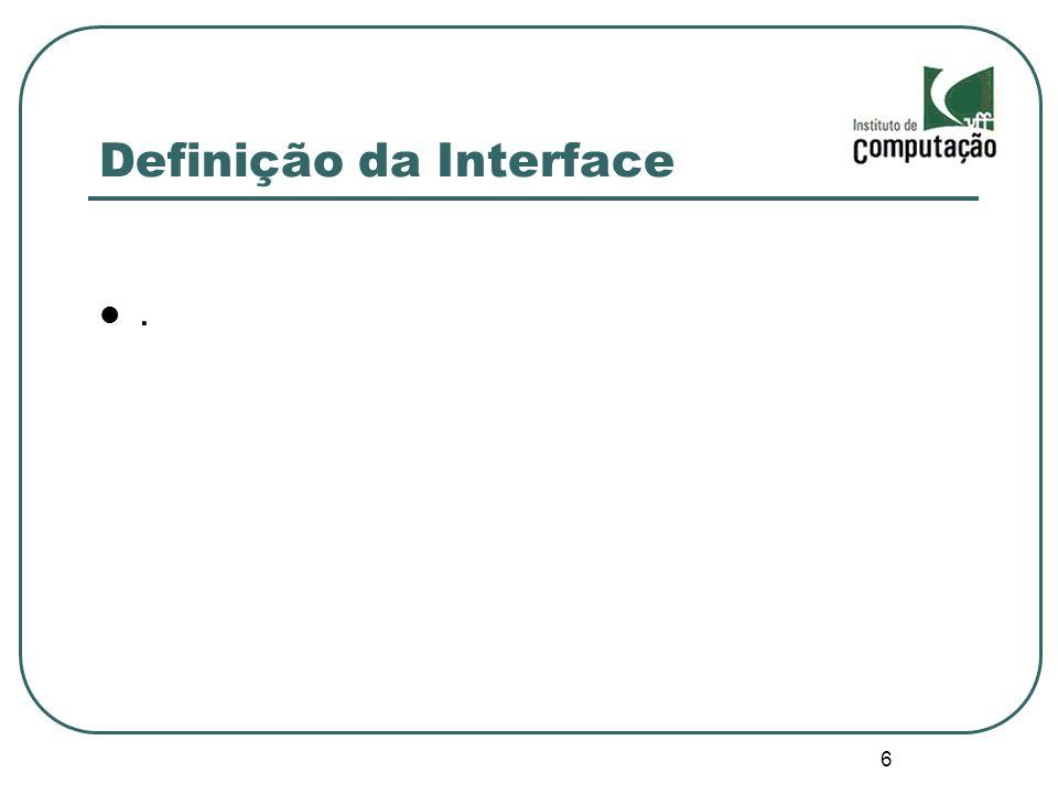 6 Definição da Interface.