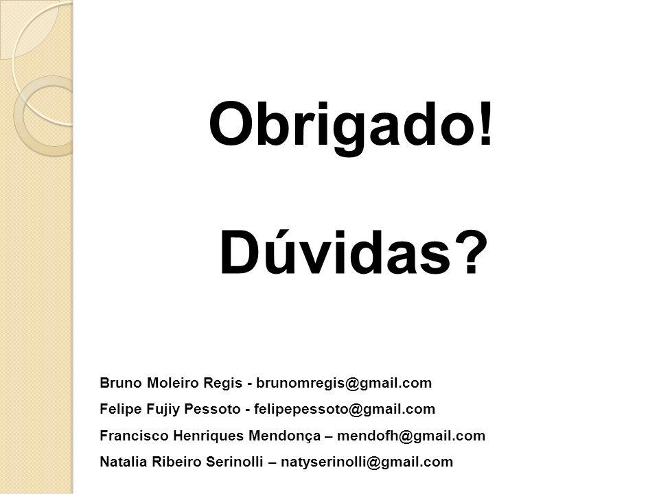 Bruno Moleiro Regis - brunomregis@gmail.com Felipe Fujiy Pessoto - felipepessoto@gmail.com Francisco Henriques Mendonça – mendofh@gmail.com Natalia Ri