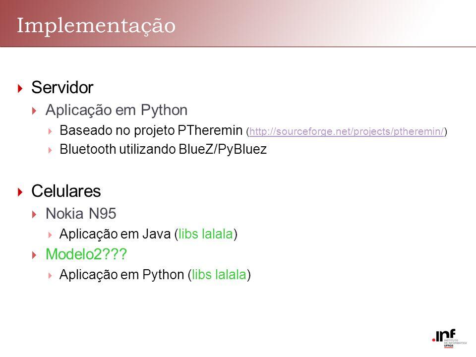 Implementação Servidor Aplicação em Python Baseado no projeto PTheremin (http://sourceforge.net/projects/ptheremin/)http://sourceforge.net/projects/pt