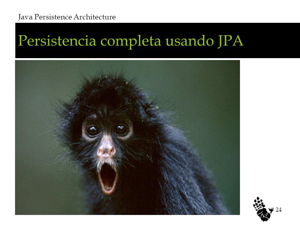 Persistencia completa usando JPA Java Persistence Architecture # 24