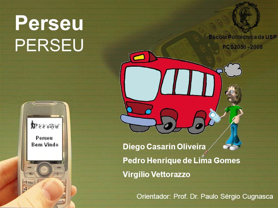 sfsdffsdf Implementação - Mobile Perseu 2008 Perseu Canvas Coração da aplicação – lógica de negócios; Máquinas de estado – geral, ônibus e parada de ônibus.
