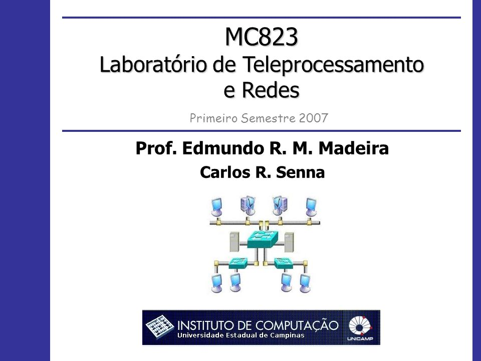 2 Tecnologias de Comunicação MC823 Sockets UDP