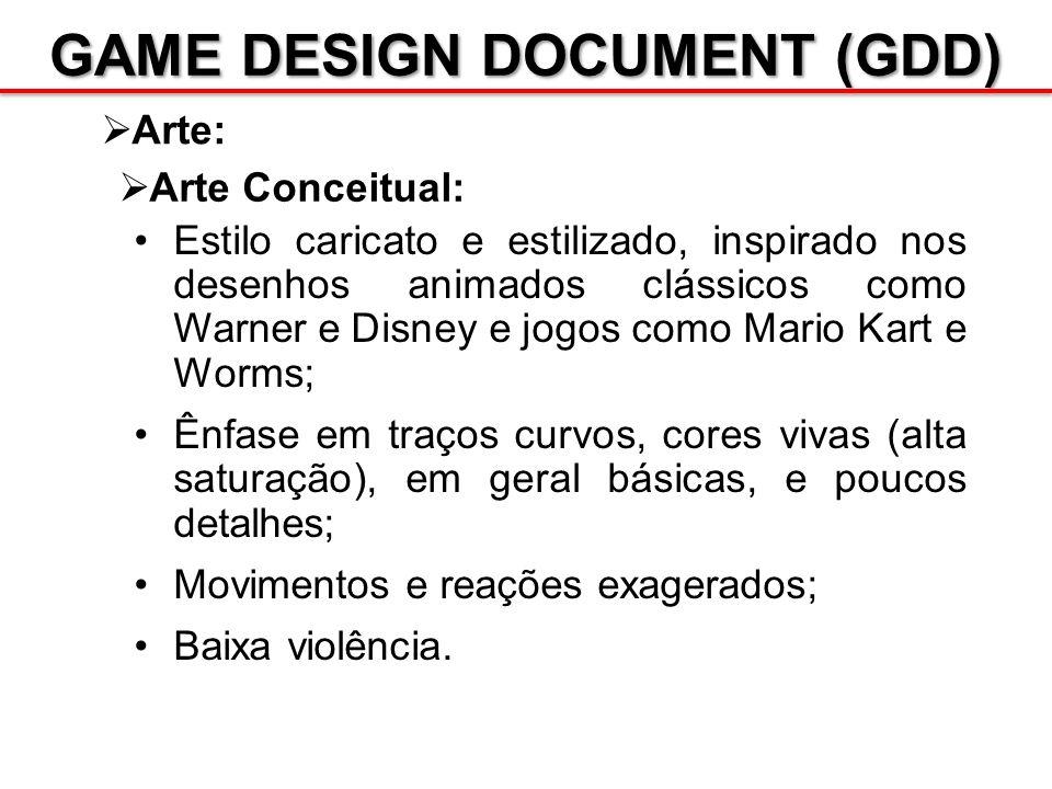 GAME DESIGN DOCUMENT (GDD) Arte: Arte Conceitual: Estilo caricato e estilizado, inspirado nos desenhos animados clássicos como Warner e Disney e jogos