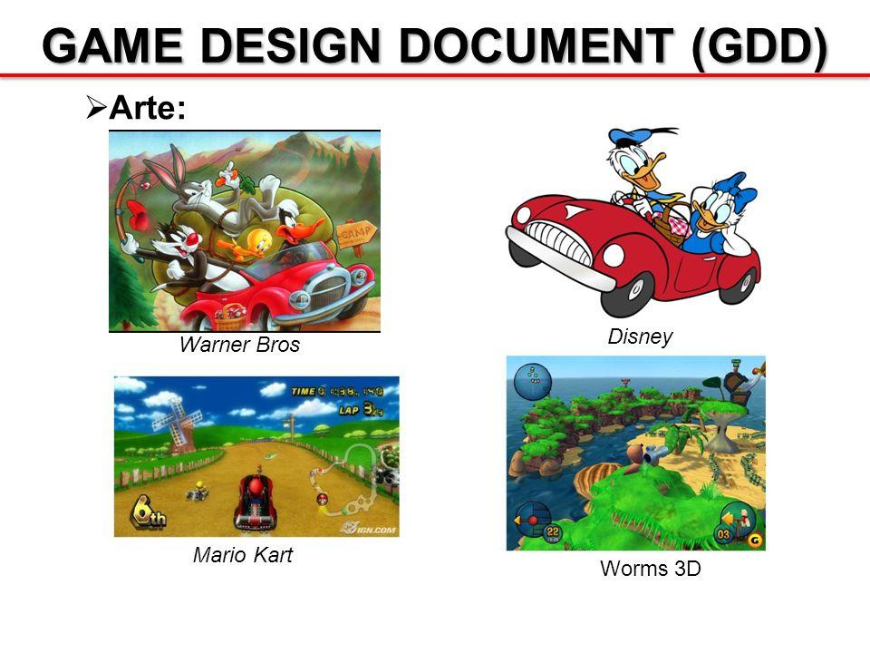 GAME DESIGN DOCUMENT (GDD) Arte: Warner Bros Disney Mario Kart Worms 3D