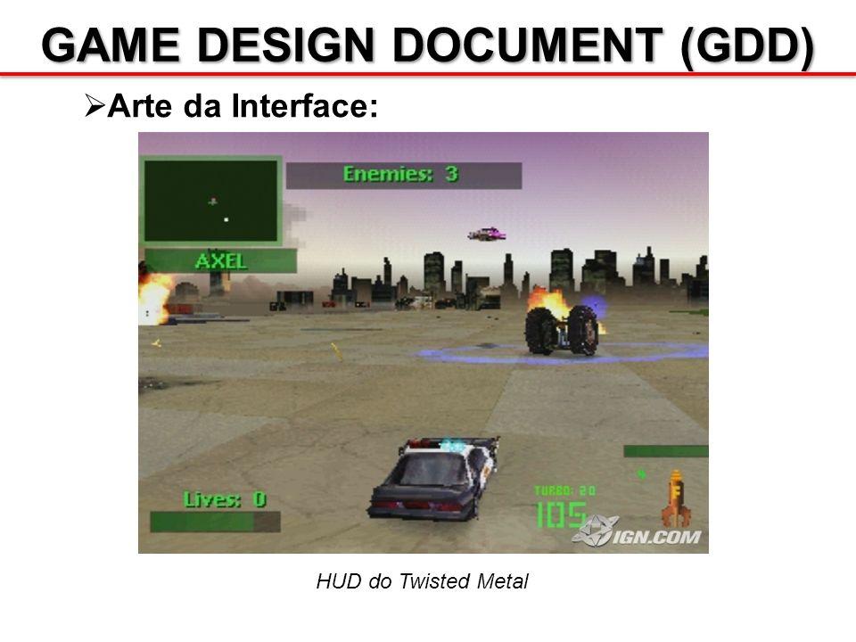 GAME DESIGN DOCUMENT (GDD) Arte da Interface: HUD do Twisted Metal