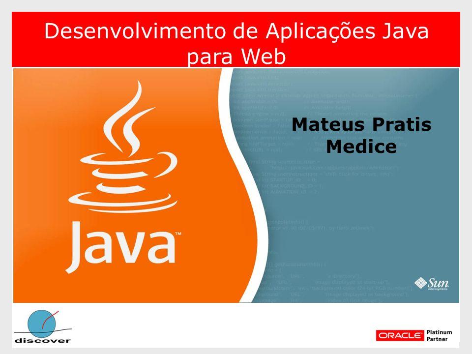 Mateus Pratis Medice Desenvolvimento de Aplicações Java para Web