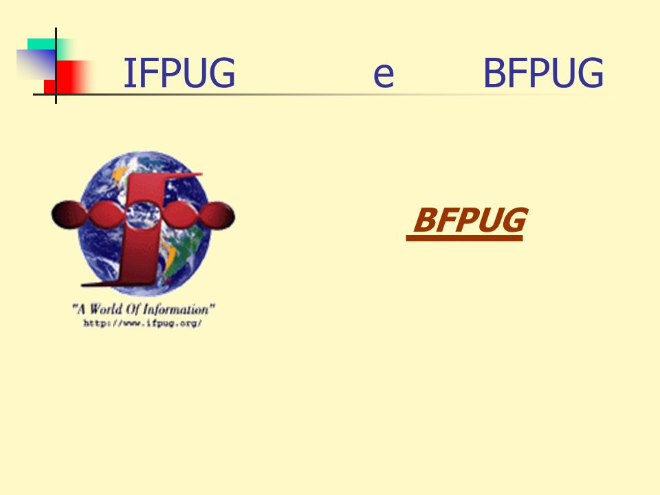 IFPUG e BFPUG BFPUG