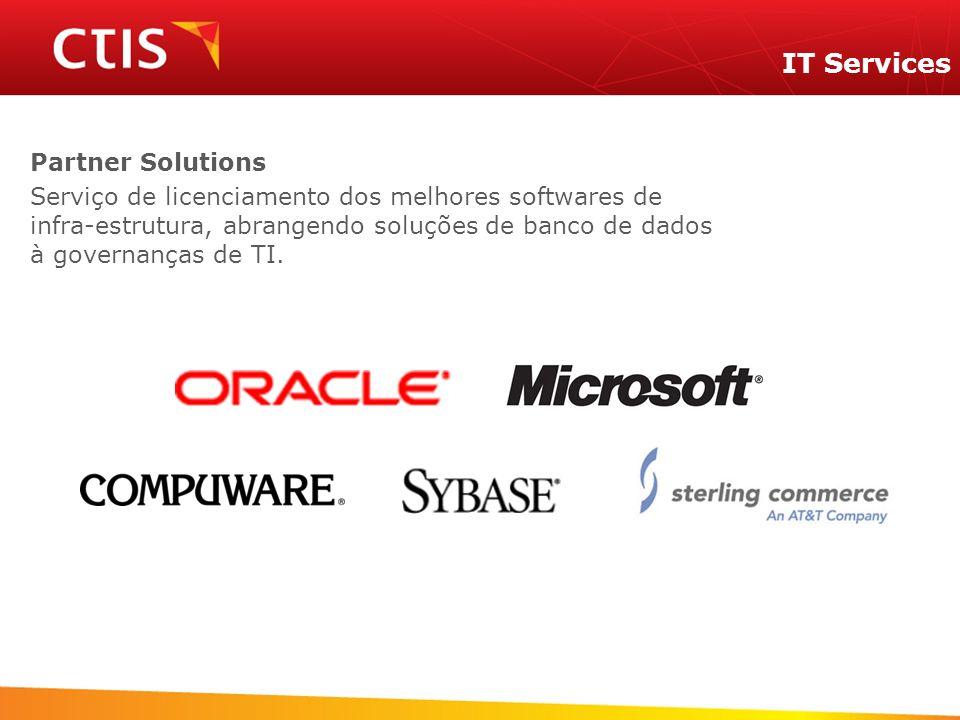 Partner Solutions Serviço de licenciamento dos melhores softwares de infra-estrutura, abrangendo soluções de banco de dados à governanças de TI.