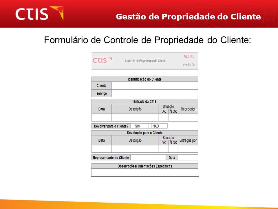 Gestão de Propriedade do Cliente Formulário de Controle de Propriedade do Cliente: