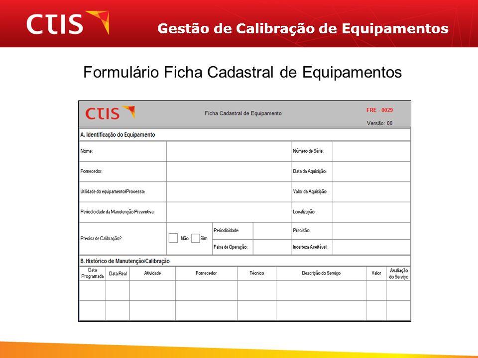 Gestão de Calibração de Equipamentos Formulário Ficha Cadastral de Equipamentos