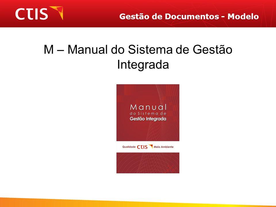Gestão de Documentos - Modelo M – Manual do Sistema de Gestão Integrada