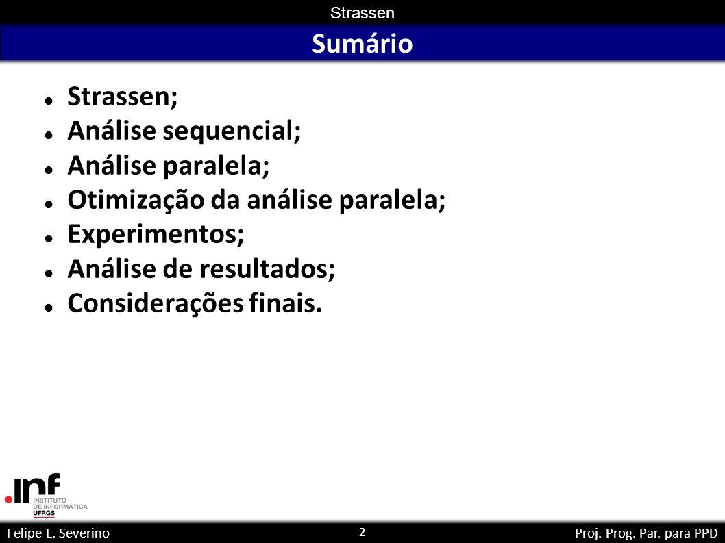 2 Strassen Felipe L. SeverinoProj. Prog. Par.