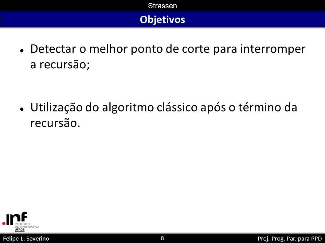 8 Strassen Felipe L. SeverinoProj. Prog. Par.