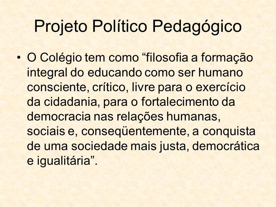 O Colégio tem como filosofia a formação integral do educando como ser humano consciente, crítico, livre para o exercício da cidadania, para o fortalecimento da democracia nas relações humanas, sociais e, conseqüentemente, a conquista de uma sociedade mais justa, democrática e igualitária.
