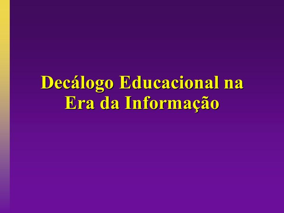 Decálogo Educacional na Era da Informação