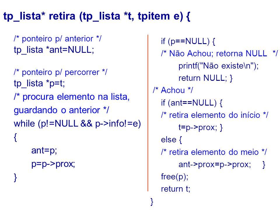 if (p==NULL) { /* Não Achou; retorna NULL */ printf(