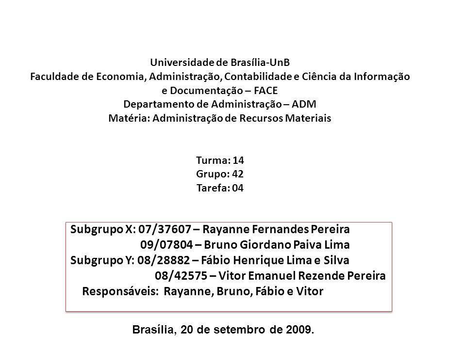 Universidade de Brasília-UnB Faculdade de Economia, Administração, Contabilidade e Ciência da Informação e Documentação – FACE Departamento de Adminis