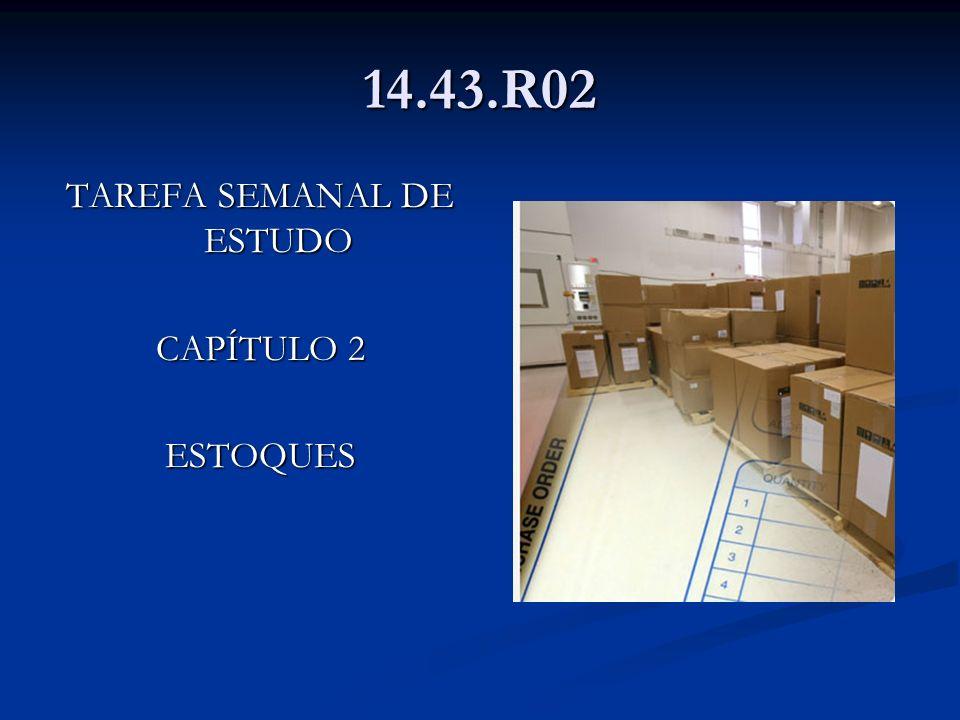 14.43.R02 TAREFA SEMANAL DE ESTUDO CAPÍTULO 2 ESTOQUES