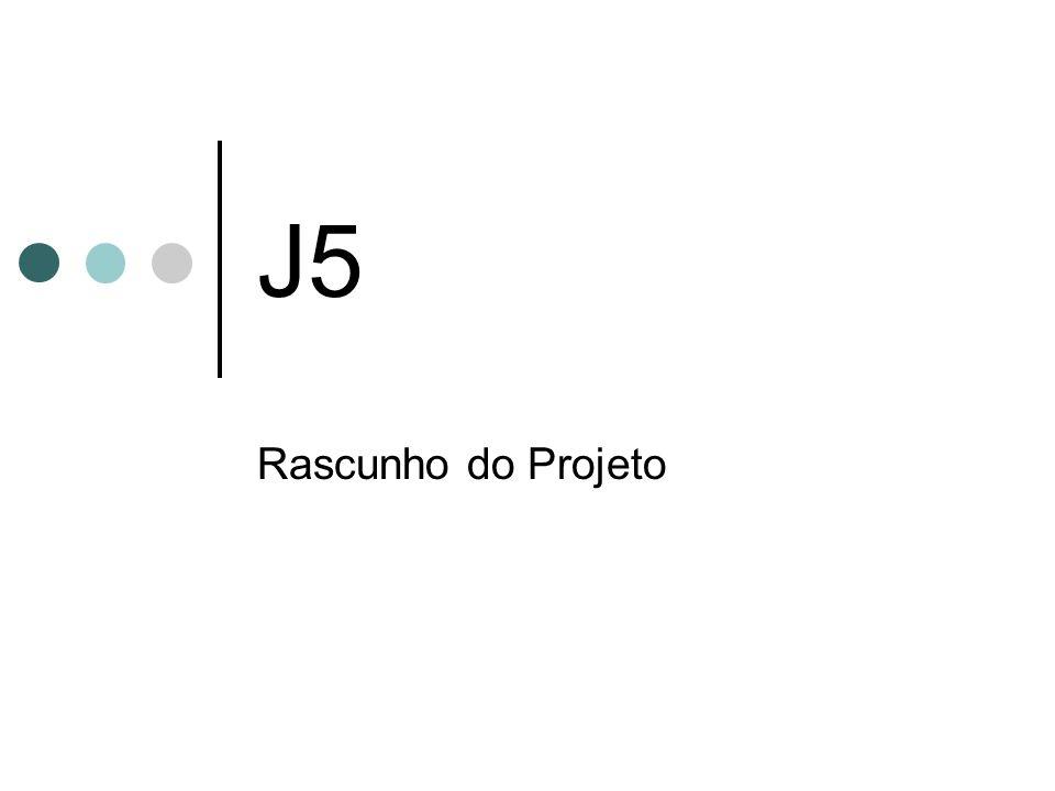 J5 Rascunho do Projeto