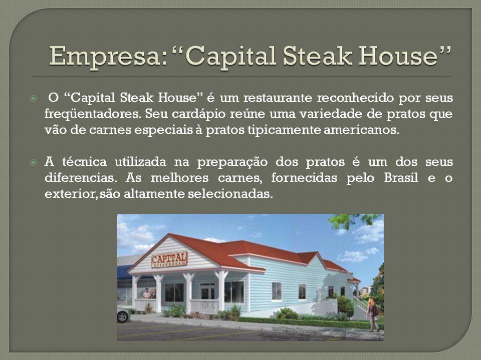 O Capital Steak House é um restaurante reconhecido por seus freqüentadores. Seu cardápio reúne uma variedade de pratos que vão de carnes especiais à p