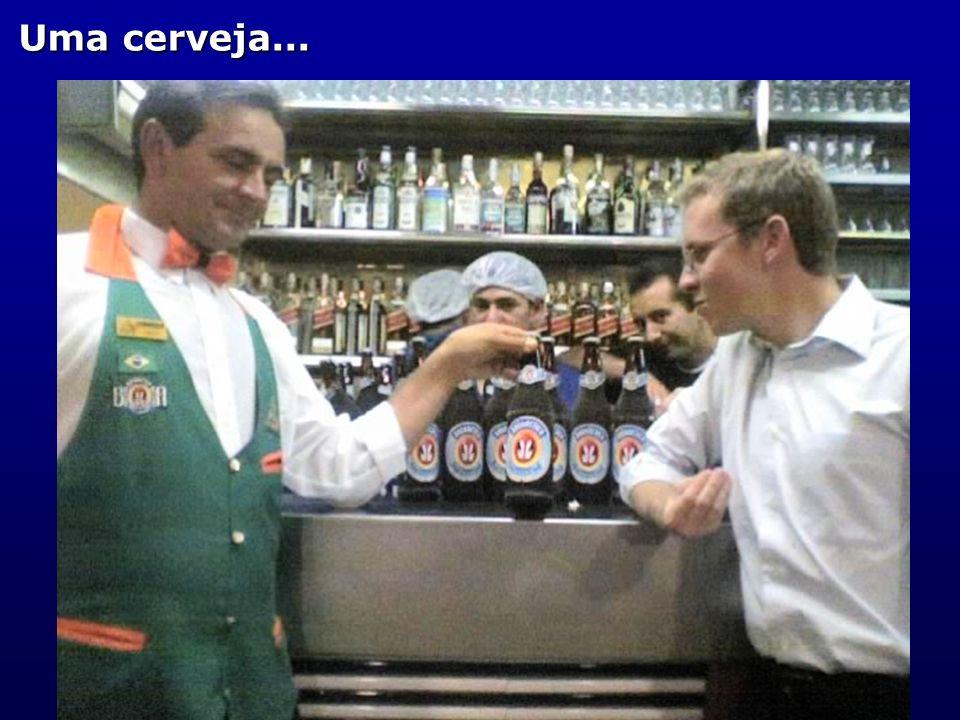 Uma cerveja...