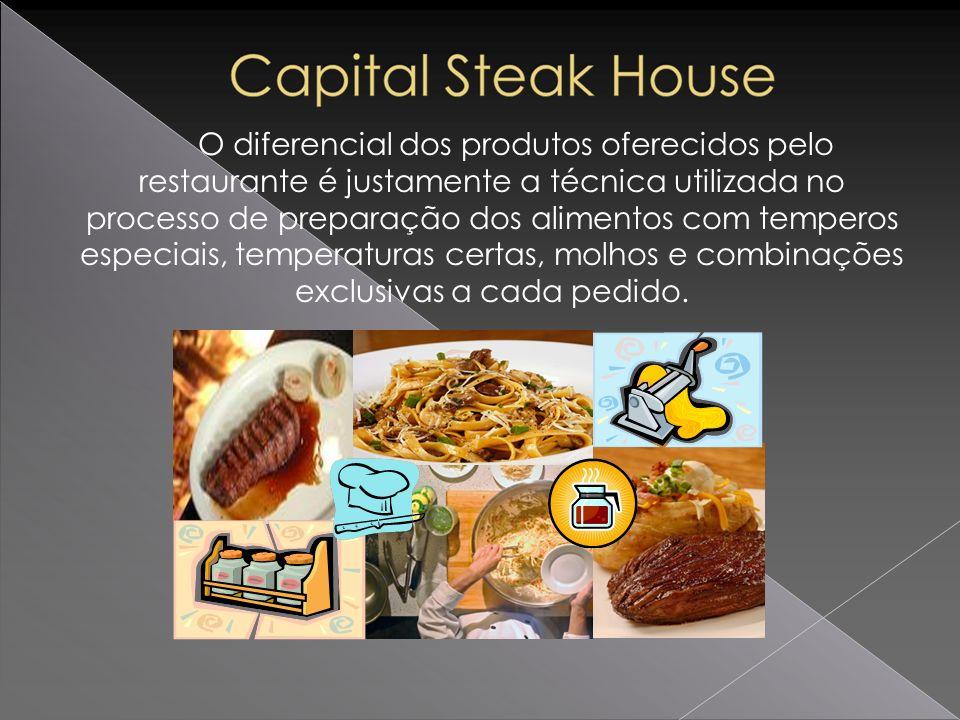 O diferencial dos produtos oferecidos pelo restaurante é justamente a técnica utilizada no processo de preparação dos alimentos com temperos especiais