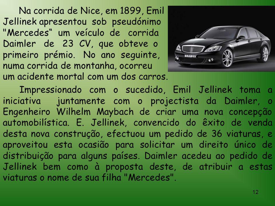 11 Gottlieb Daimler e Karl Benz fundaram separadamente as empresas Daimler e Benz em 1890 para fabricar os primeiros motores ligeiros de grande veloci