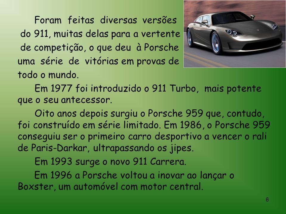 6 Foram feitas diversas versões do 911, muitas delas para a vertente de competição, o que deu à Porsche uma série de vitórias em provas de todo o mundo.