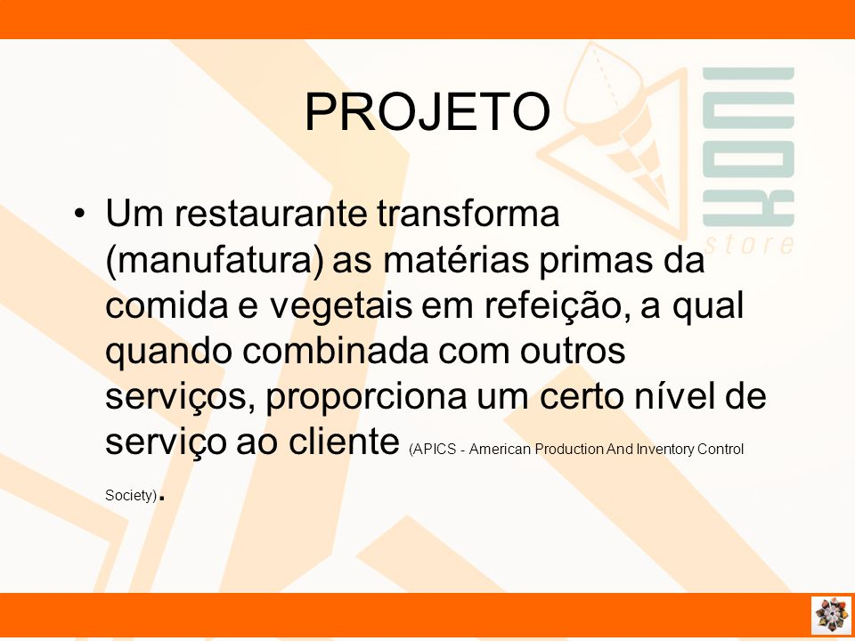 Um restaurante transforma (manufatura) as matérias primas da comida e vegetais em refeição, a qual quando combinada com outros serviços, proporciona u