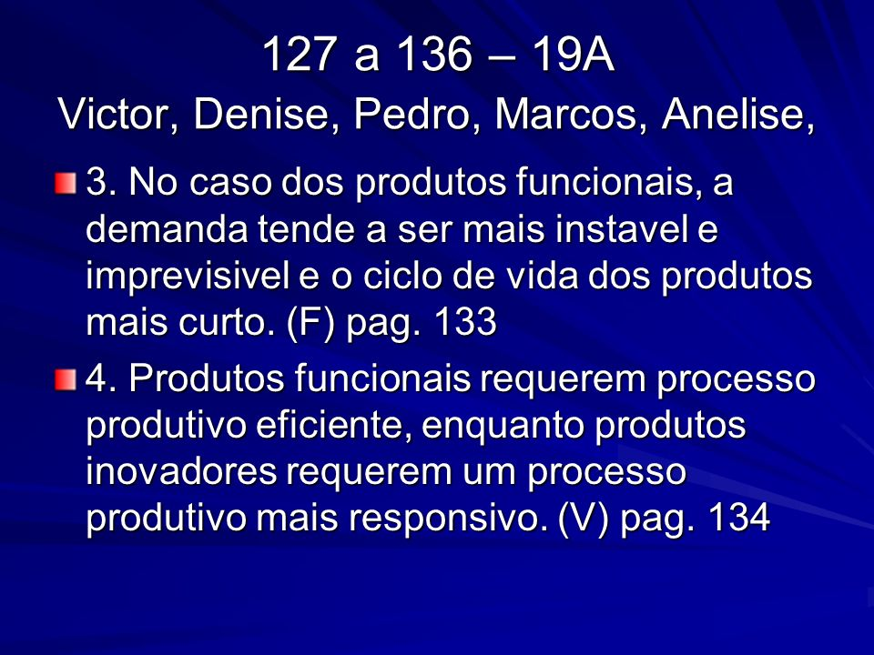 127 a 136 – 19A Victor, Denise, Pedro, Marcos, Anelise, 3.