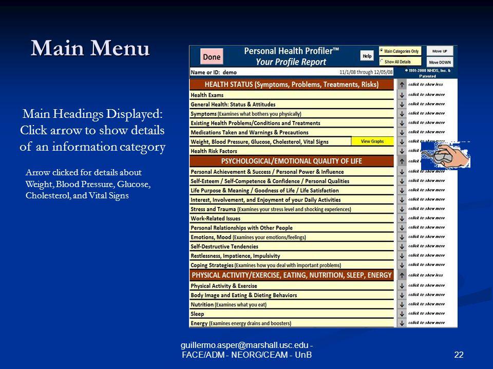 21 guillermo.asper@marshall.usc.edu - FACE/ADM - NEORG/CEAM - UnB Q & A - 2 Como seria uma visão multidisciplinar do uso de PHR.