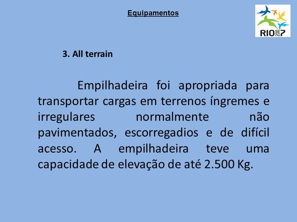 3. All terrain Empilhadeira foi apropriada para transportar cargas em terrenos íngremes e irregulares normalmente não pavimentados, escorregadios e de