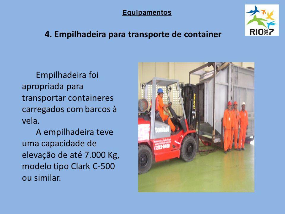 4. Empilhadeira para transporte de container Empilhadeira foi apropriada para transportar containeres carregados com barcos à vela. A empilhadeira tev