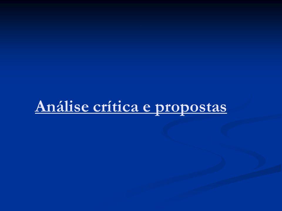 . Análise crítica e propostas