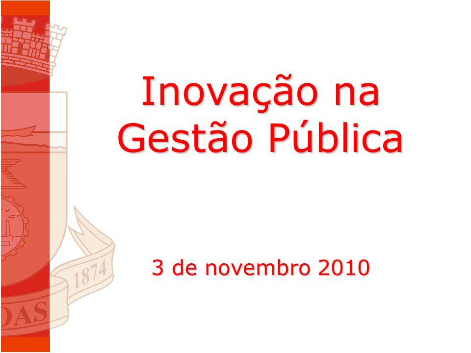 Inovação na Gestão Pública 3 de novembro 2010