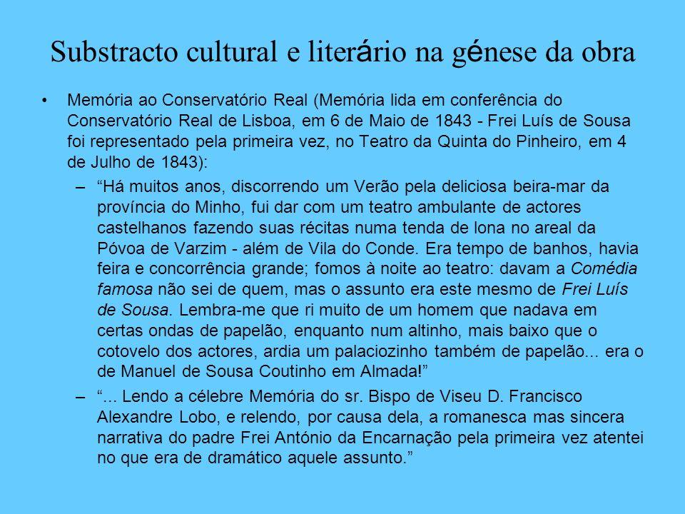 Substracto cultural e liter á rio na g é nese da obra Memória ao Conservatório Real (Memória lida em conferência do Conservatório Real de Lisboa, em 6