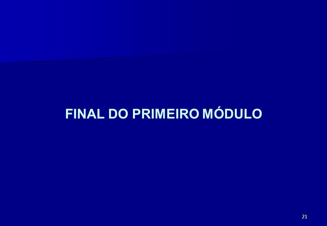 21 FINAL DO PRIMEIRO MÓDULO