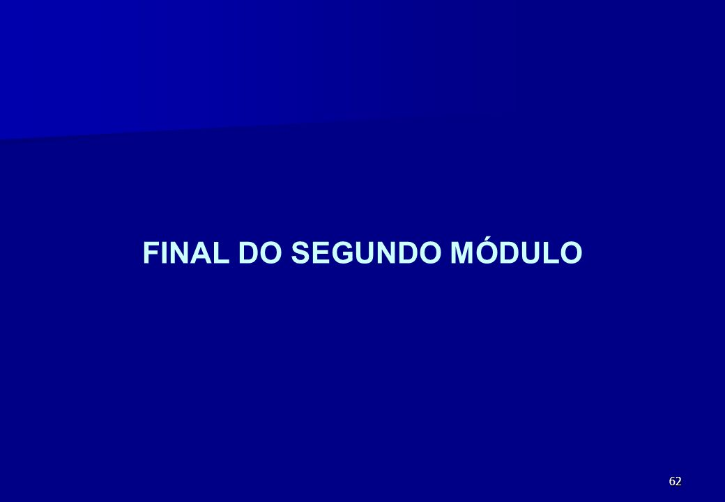 62 FINAL DO SEGUNDO MÓDULO