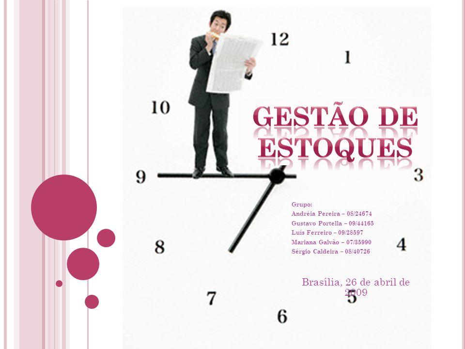 Grupo: Andréia Pereira – 08/24674 Gustavo Portella – 09/44165 Luís Ferreiro – 09/28597 Mariana Galvão – 07/35990 Sérgio Caldeira – 08/40726 Brasília,