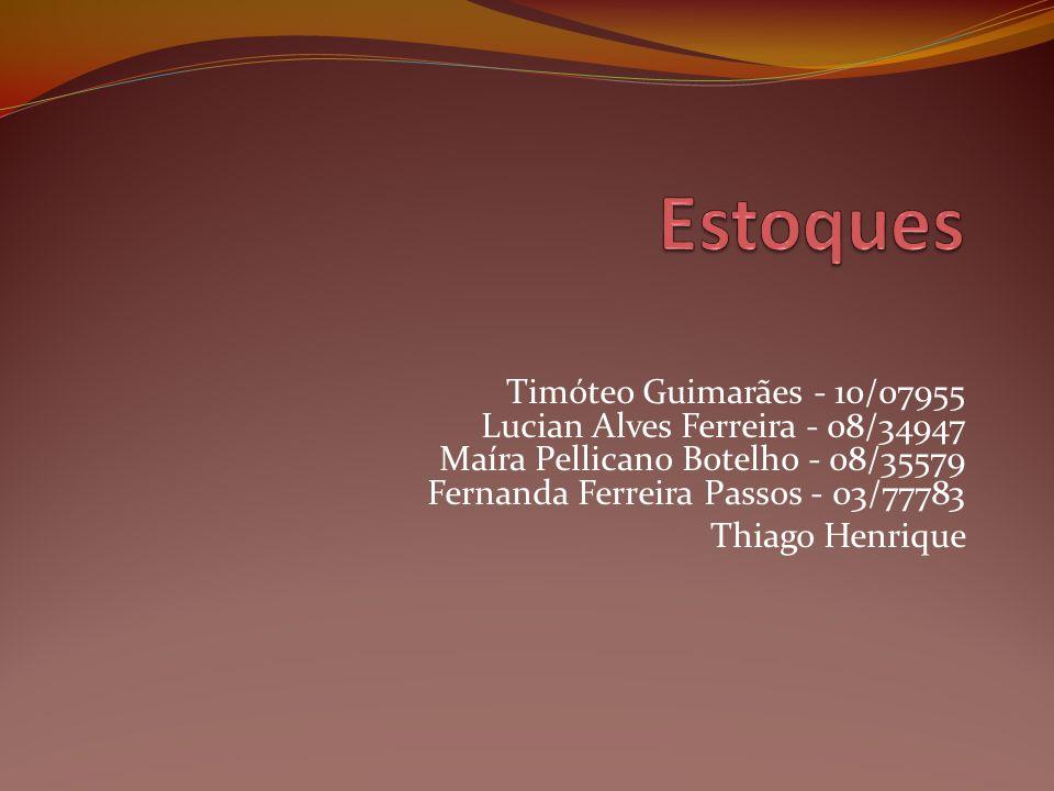 Timóteo Guimarães - 10/07955 Lucian Alves Ferreira - 08/34947 Maíra Pellicano Botelho - 08/35579 Fernanda Ferreira Passos - 03/77783 Thiago Henrique