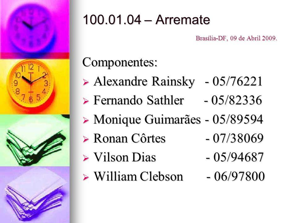 100.01.04 – Arremate Brasília-DF, 09 de Abril 2009.